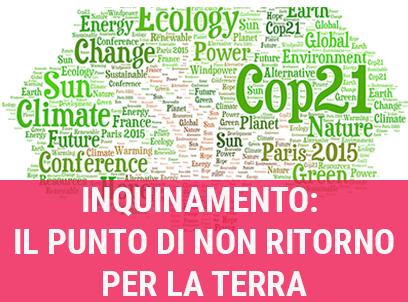 inquinamento: il punto di non ritorno per la Terra