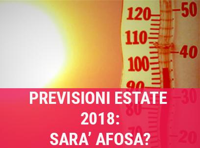 previsioni estate 2018